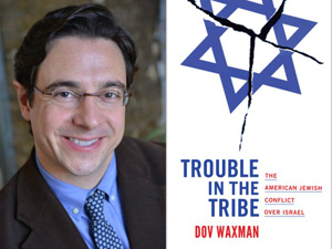 Dov Waxman Trouble in the Tribe